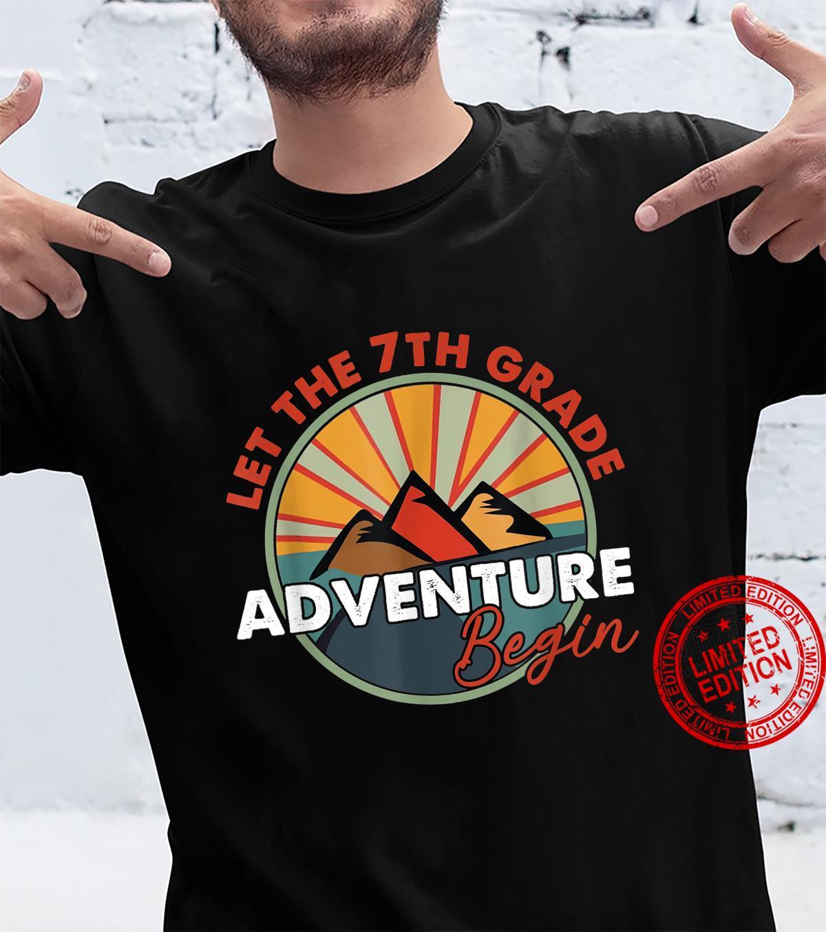 Let the 7thgrade Adventure begin Shirt