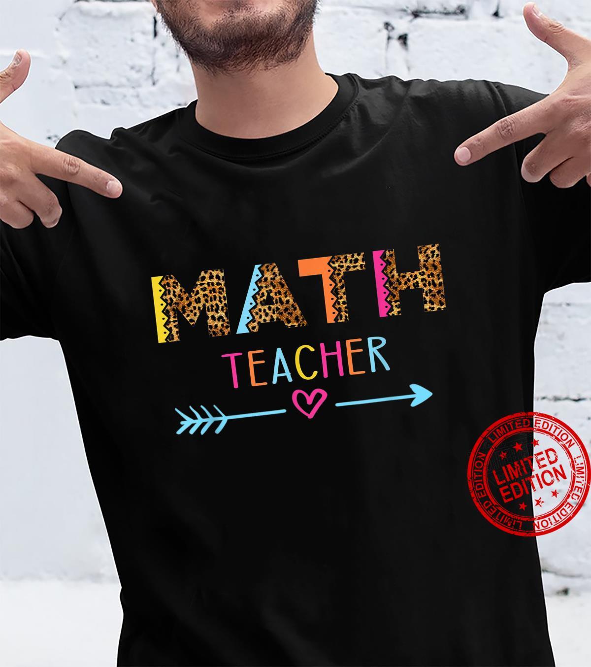Math Teacher Rainbow Leopard School Math Teacher Shirt