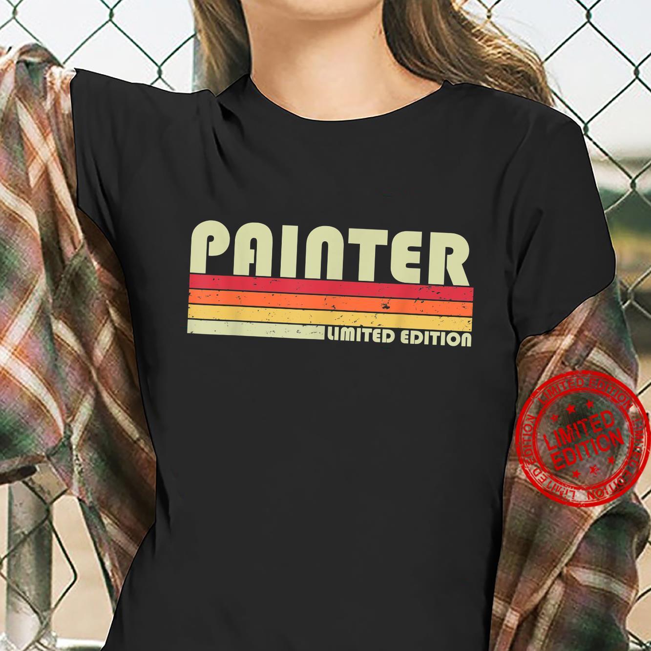 PAINTER Job Title Profession Birthday Worker Idea Shirt ladies tee