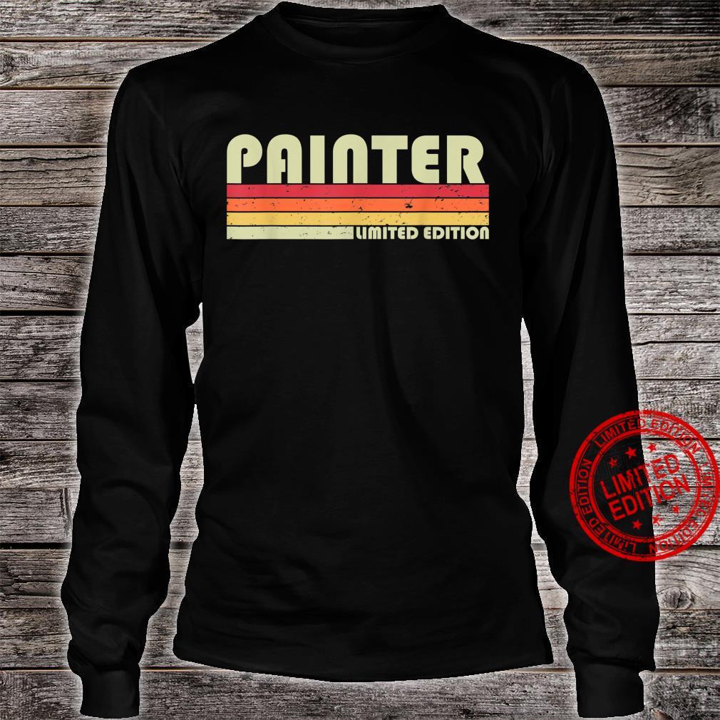 PAINTER Job Title Profession Birthday Worker Idea Shirt long sleeved