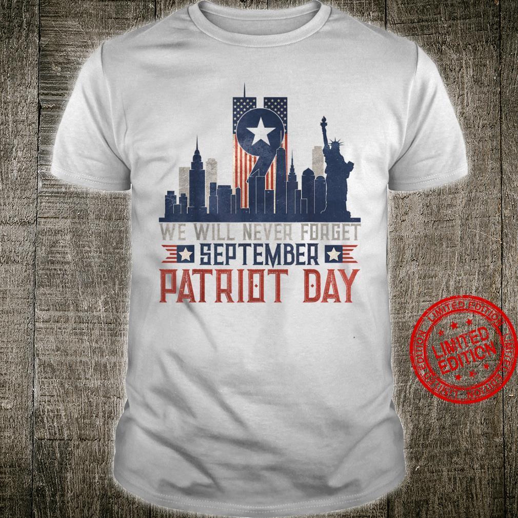 USA Flag Patriot Day September 911 Memorial We Never Forget Shirt