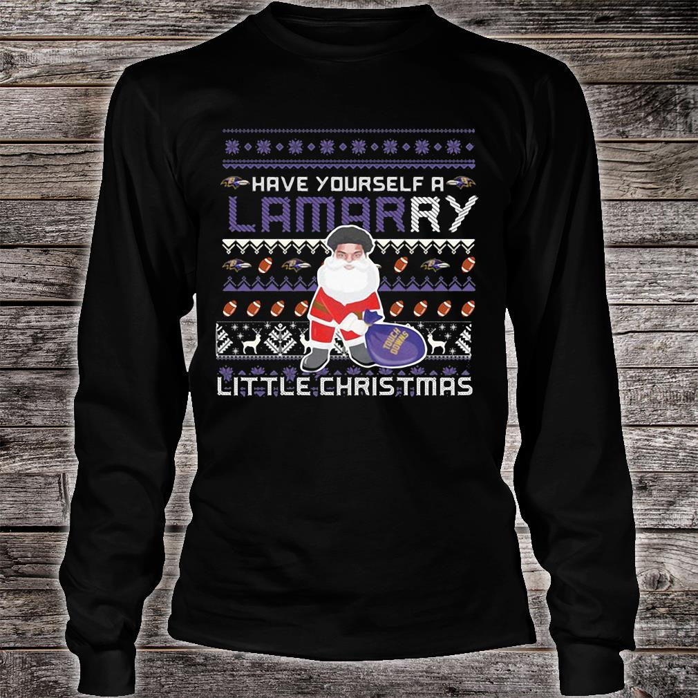 Have yourself a lamarry little christmas shirt Long sleeved