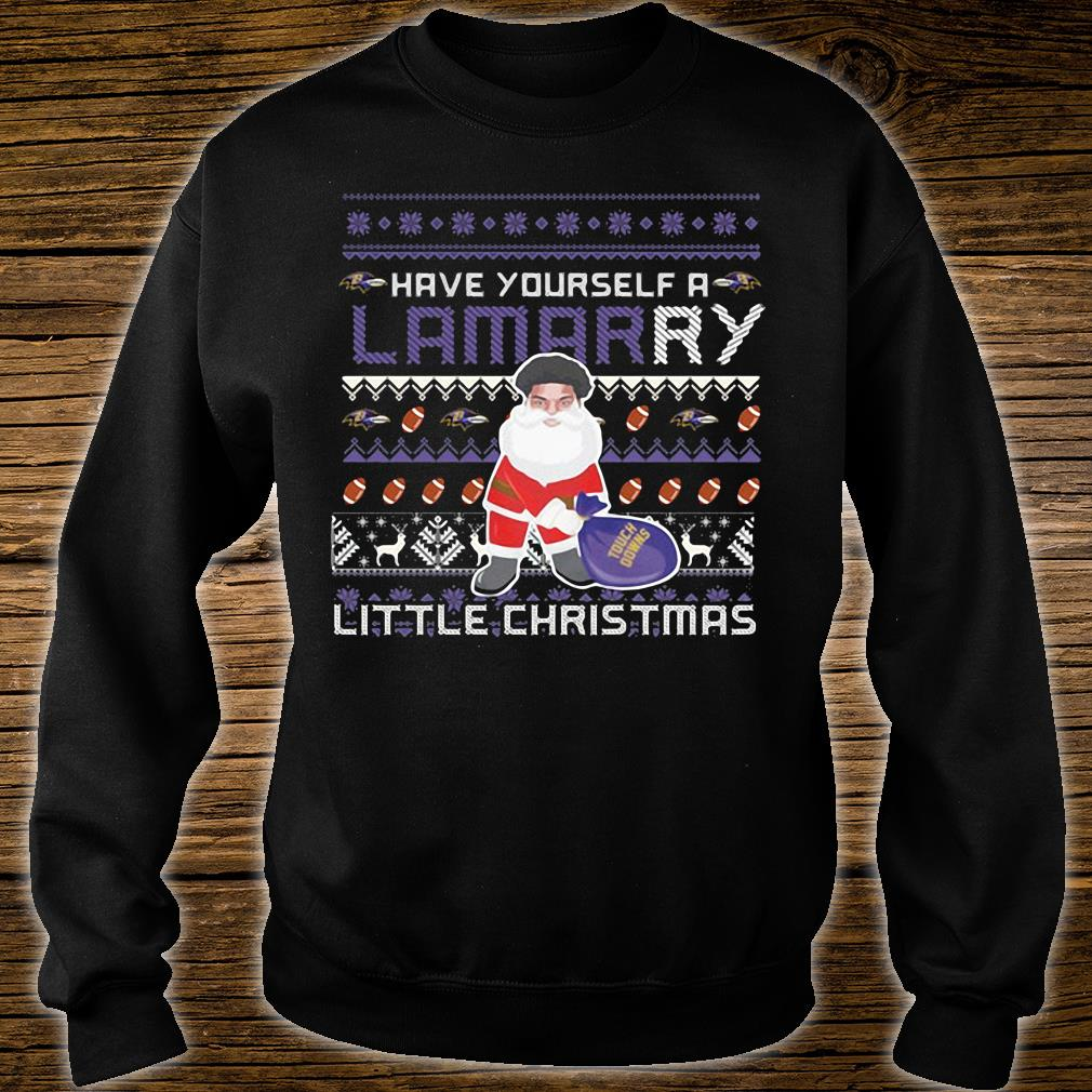 Have yourself a lamarry little christmas shirt sweater