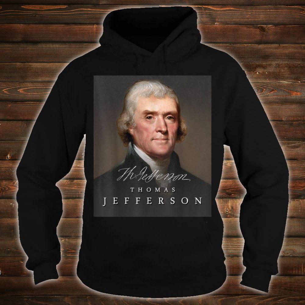 July 4th Founding Father Thomas Jefferson Liberty Shirt hoodie