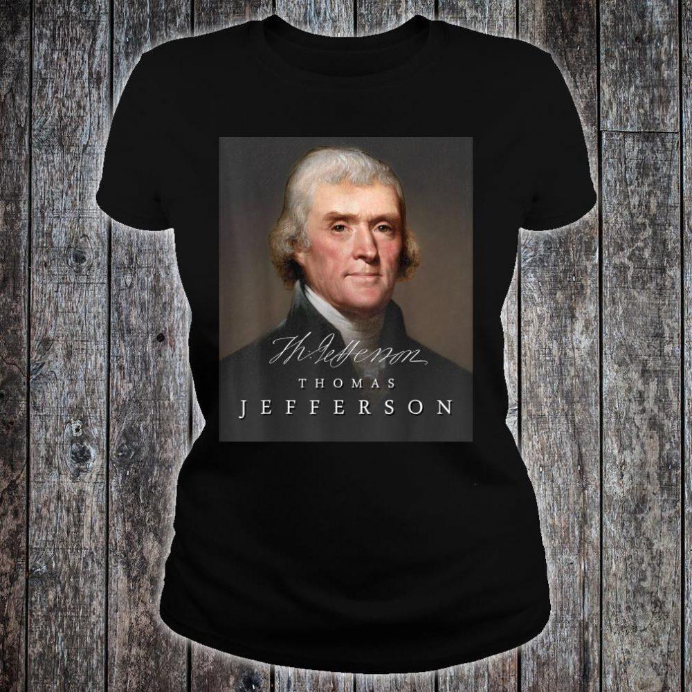July 4th Founding Father Thomas Jefferson Liberty Shirt ladies tee