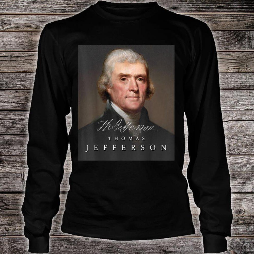 July 4th Founding Father Thomas Jefferson Liberty Shirt long sleeved