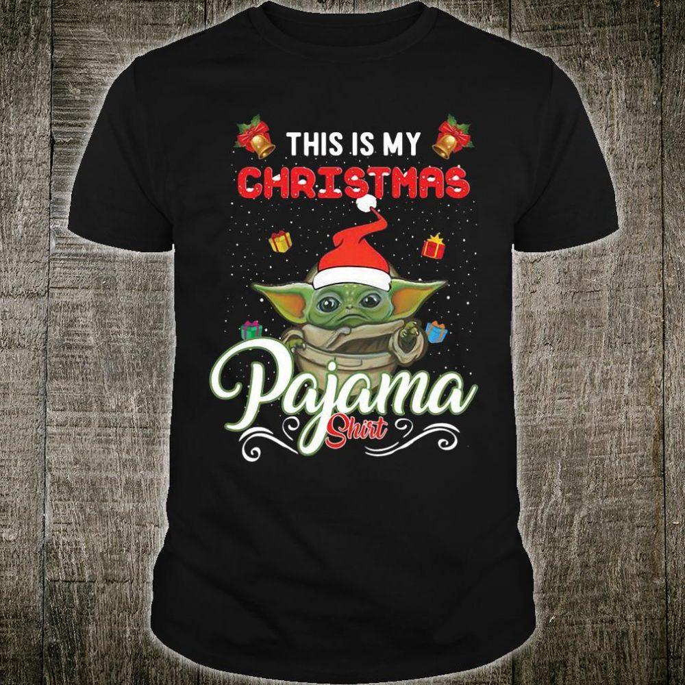 Santa baby Yoda this is my Christmas pajama shirt