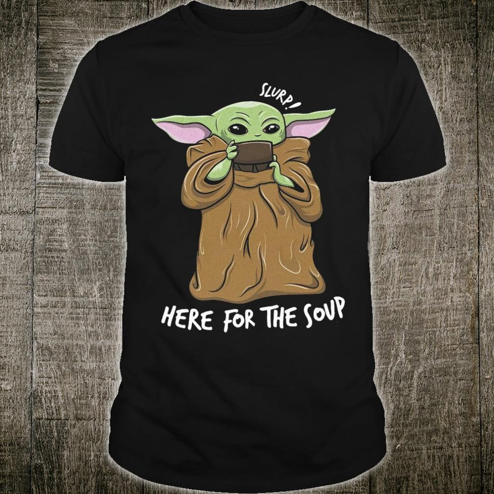 Slurs here for the soup shirt