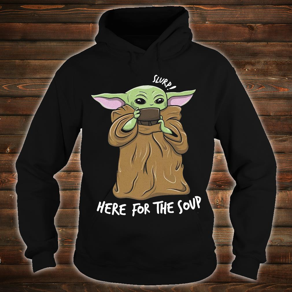 Slurs here for the soup shirt hoodie