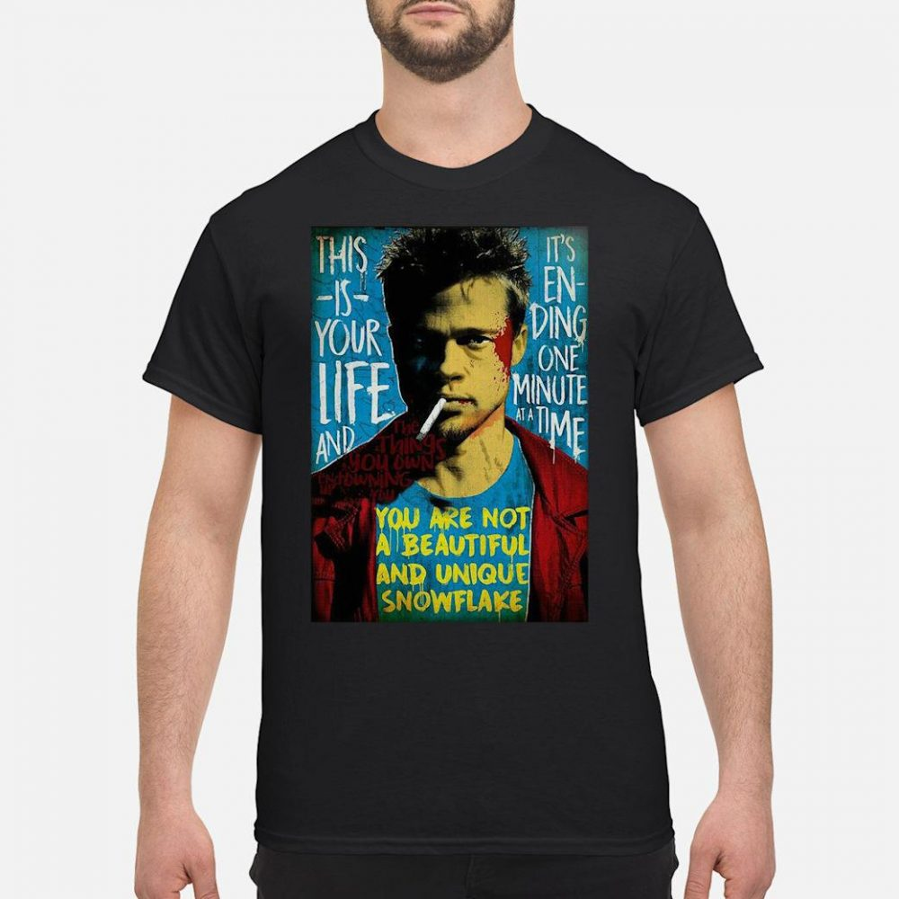 This is your life and it's ending one minute at a time shirt