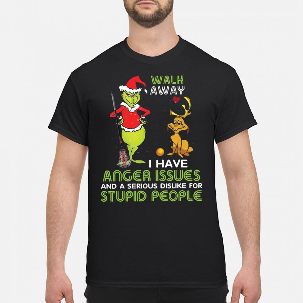 Walk away i have anger issue and a serious dislike for stupid people shirt