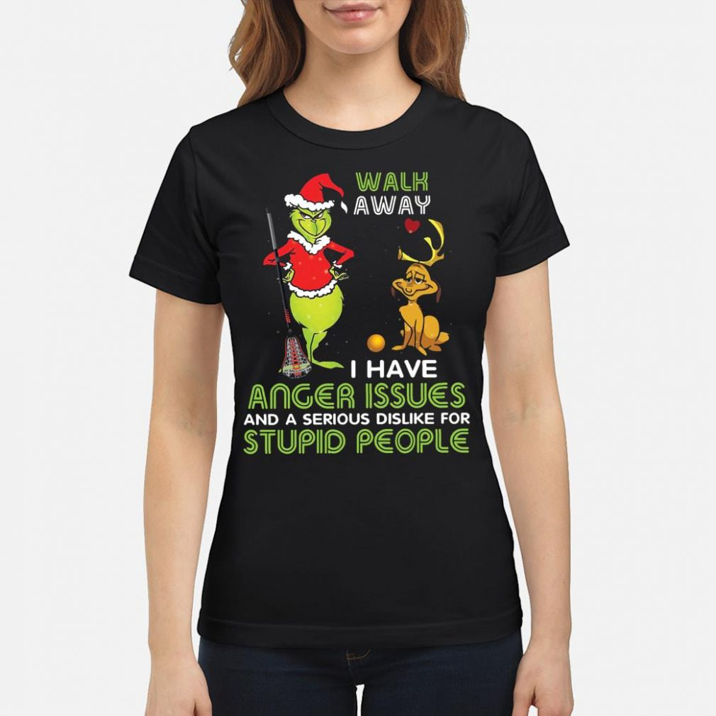 Walk away i have anger issue and a serious dislike for stupid people shirt ladies tee